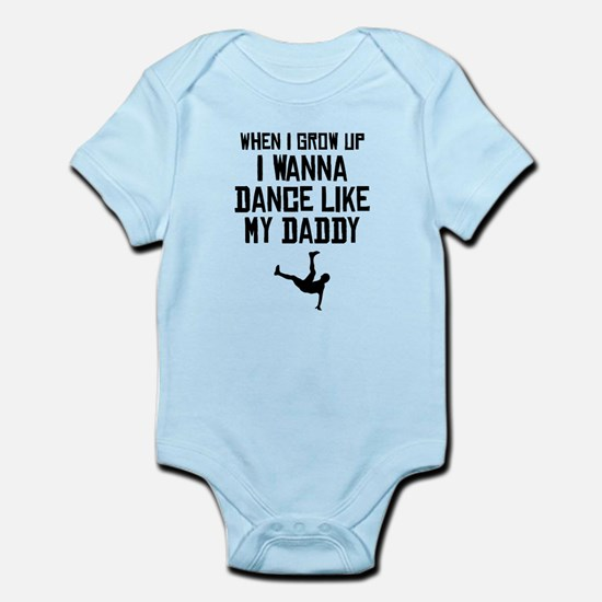 Dance Like My Daddy Body Suit
