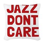 Jazz Dont Care Woven Throw Pillow