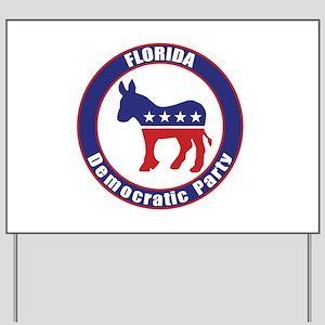Florida Democratic Party Original Yard Sign