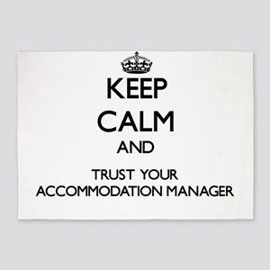 Keep Calm and Trust Your Accommodation Manager 5'x