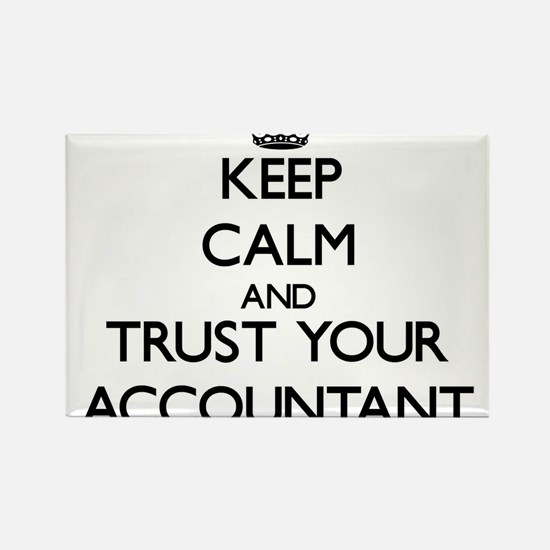 Keep Calm and Trust Your Accountant Magnets