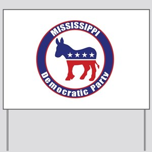 Mississippi Democratic Party Original Yard Sign