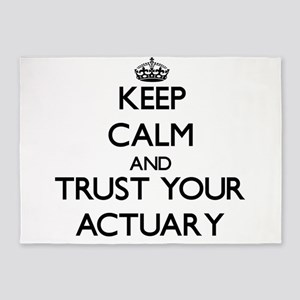 Keep Calm and Trust Your Actuary 5'x7'Area Rug