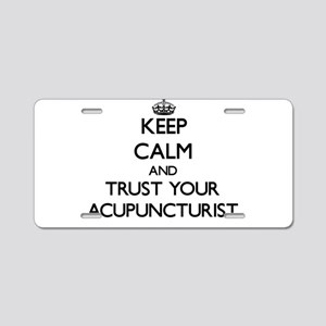 Keep Calm and Trust Your Acupuncturist Aluminum Li