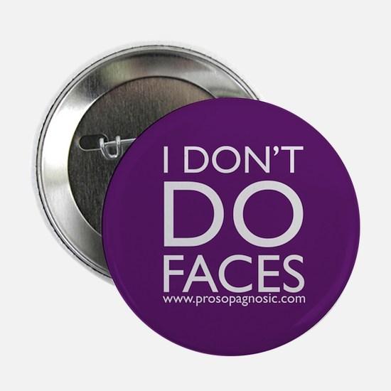 Don't Do Faces Button