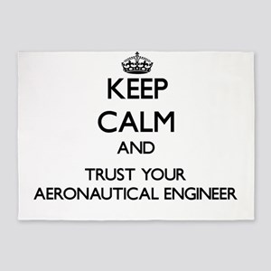 Keep Calm and Trust Your Aeronautical Engineer 5'x
