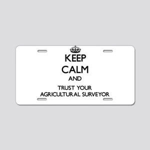 Keep Calm and Trust Your Agricultural Surveyor Alu