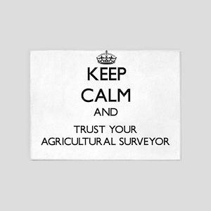 Keep Calm and Trust Your Agricultural Surveyor 5'x