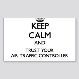 Keep Calm and Trust Your Air Traffic Controller St