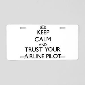 Keep Calm and Trust Your Airline Pilot Aluminum Li
