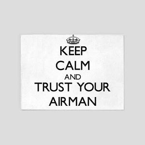Keep Calm and Trust Your Airman 5'x7'Area Rug