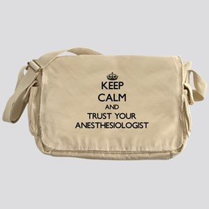 Keep Calm and Trust Your Anesasiologist Messenger