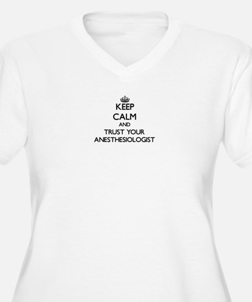 Keep Calm and Trust Your Anesasiologist Plus Size