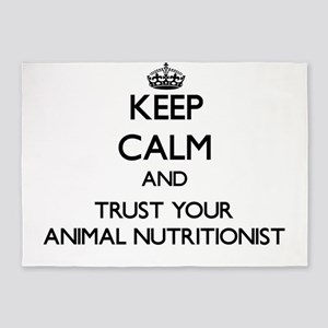 Keep Calm and Trust Your Animal Nutritionist 5'x7'