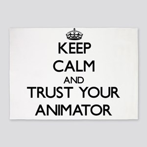 Keep Calm and Trust Your Animator 5'x7'Area Rug