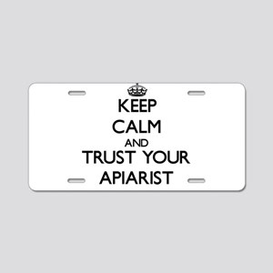 Keep Calm and Trust Your Apiarist Aluminum License