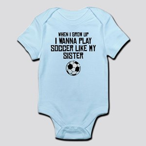 Play Soccer Like My Sister Body Suit