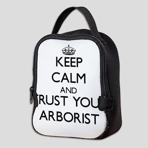 Keep Calm and Trust Your Arborist Neoprene Lunch B