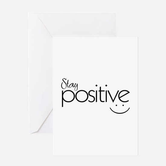 Stay Positive - Greeting Cards