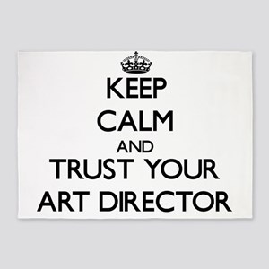 Keep Calm and Trust Your Art Director 5'x7'Area Ru