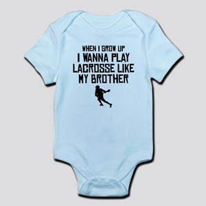 Play Lacrosse Like My Brother Body Suit