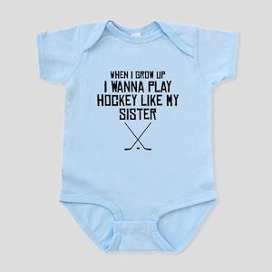 Play Hockey Like My Sister Body Suit