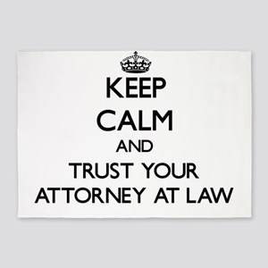 Keep Calm and Trust Your Attorney At Law 5'x7'Area