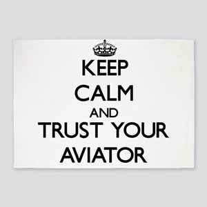 Keep Calm and Trust Your Aviator 5'x7'Area Rug