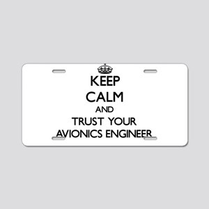 Keep Calm and Trust Your Avionics Engineer Aluminu