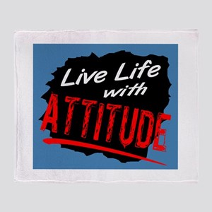 Live Life With Attitude/ Throw Blanket