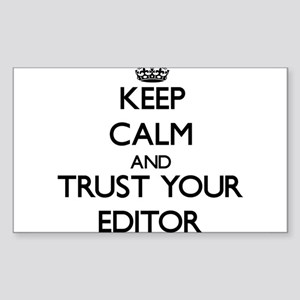 Keep Calm and Trust Your Editor Sticker