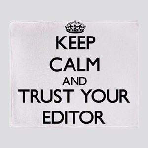 Keep Calm and Trust Your Editor Throw Blanket