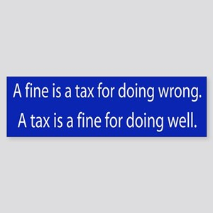 Fine for doing well Bumper Sticker