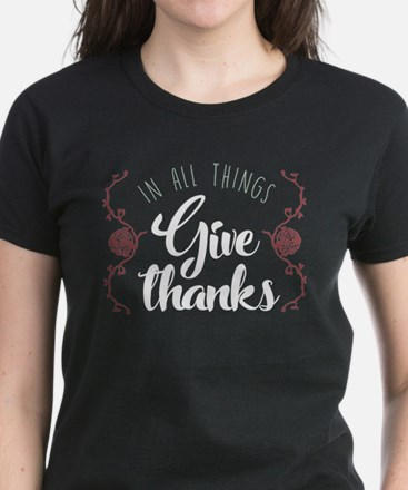 In All Things Give Thanks Women's Dark T-Shirt