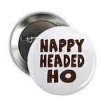 Nappy Headed Ho Hairy Design Button
