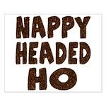Nappy Headed Ho Hairy Design Small Poster