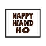 Nappy Headed Ho Hairy Design Framed Panel Print