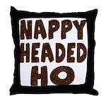 Nappy Headed Ho Hairy Design Throw Pillow