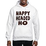 Nappy Headed Ho Hairy Design Hooded Sweatshirt