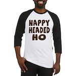 Nappy Headed Ho Hairy Design Baseball Jersey