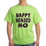 Nappy Headed Ho Hairy Design Green T-Shirt