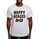 Nappy Headed Ho Hairy Design Light T-Shirt