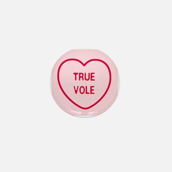 True Vole Mini Button