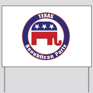 Texas Republican Party Original Yard Sign