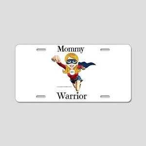 Mommy Warrior Aluminum License Plate