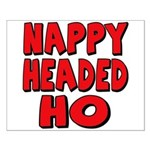 Nappy Headed Ho Red Design Small Poster