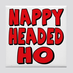 Nappy Headed Ho Red Design Tile Coaster