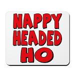 Nappy Headed Ho Red Design Mousepad
