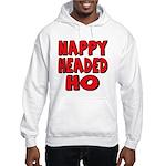 Nappy Headed Ho Red Design Hooded Sweatshirt