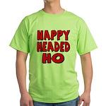 Nappy Headed Ho Red Design Green T-Shirt
